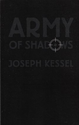 Army of Shadows. Joseph Kessel
