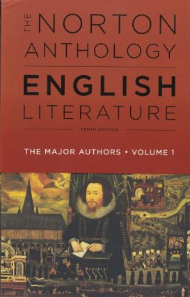 The Norton Anthology of English Literature: The Major Authors, Volume 1 (Tenth Edition). Stephen...