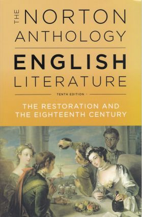 The Norton Anthology of English Literature: The Restoration and The Eighteenth Century (Tenth...