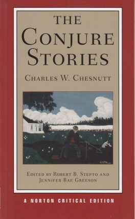 The Conjure Stories. Charles W. Chesnutt