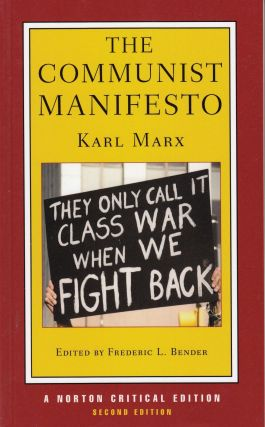 The Communist Manifesto. Karl Marx