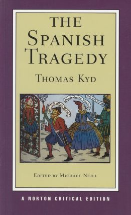 The Spanish Tragedy. Thomas Kyd
