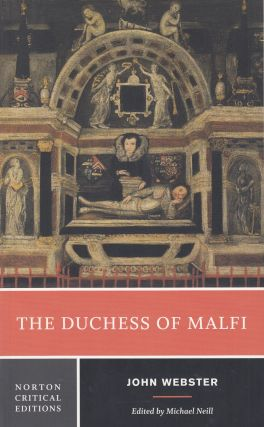 The Duchess of Malfi. John Webster
