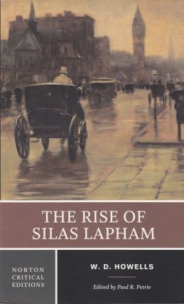 The Rise of Silas Lapham. William Dean Howells