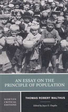 An Essay on the Principle of Population. Thomas Robert Malthus