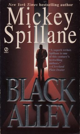 Black Alley. Mickey Spillane