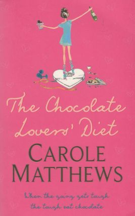 The Chocolate Lover's Diet. Carole Matthews