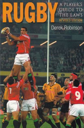 Rugby : A Player's Guide to the Laws. Derek Robinson