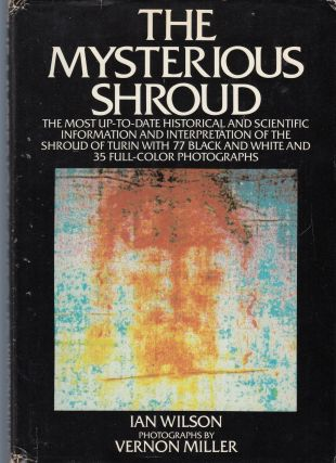 The Mysterious Shroud. Ian Wilson