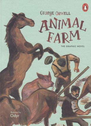 Animal Farm: The Graphic Novel. George Orwell