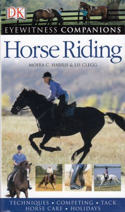 Horse Riding. Moira C. Harris, Lis Clegg
