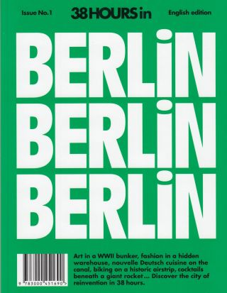 38 Hours in Berlin, Berlin, Berlin