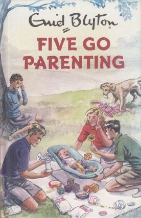 Enid Blyton : Five Go Parenting. Bruno Vincent