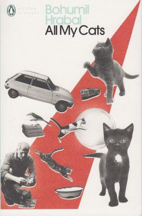 All My Cats. Bohumil Hrabal