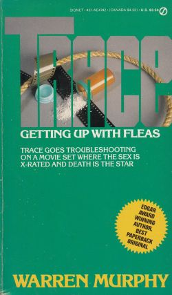 Getting Up With Fleas (Trace series). Warren Murphy