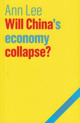 Will China's Economy Collapse? Ann Lee