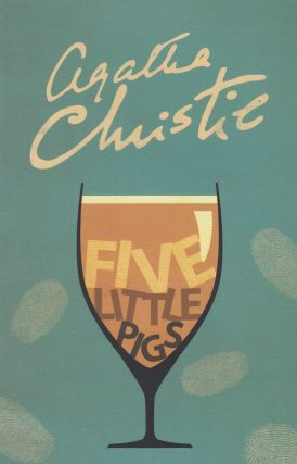 Five Little Pigs. Agatha Christie
