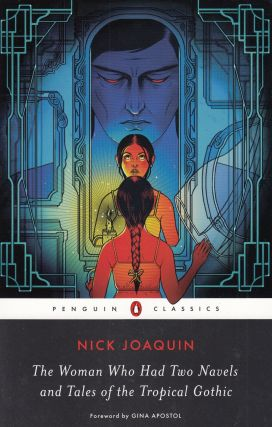 The Woman Who Had Two Navels and Tales of the Tropical Gothic. Nick Joaquin
