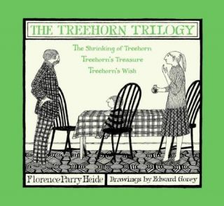 The Treehorn Trilogy: The Shrinking of Treehorn, Treehorn's Treasure, Treehorn's Wish. Florence...