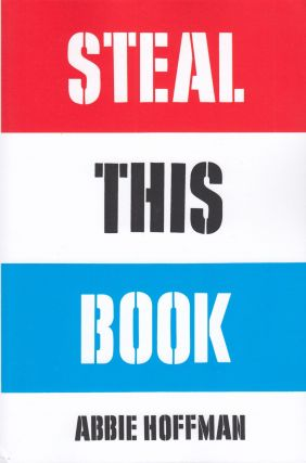 Steal This Book. Abbie Hoffman
