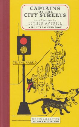 Captains of the City Streets: A Jenny's Cat Club Book. Esther Averill