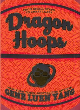 Dragon Hoops. Gene Luen Yang