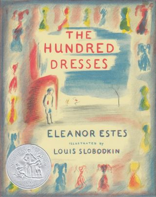The Hundred Dresses. Eleanor Estes