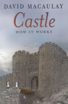 Castle: How It Works. David Macaulay