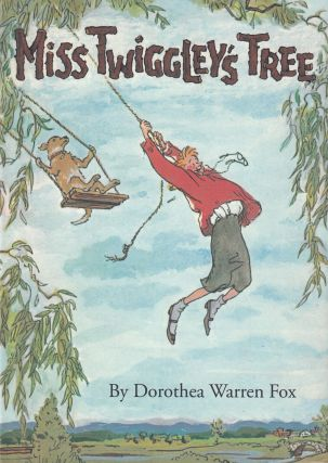 Miss Twiggley's Tree. Dorothea Warren Fox