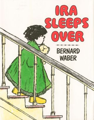 Ira Sleeps Over. Berbard Waber