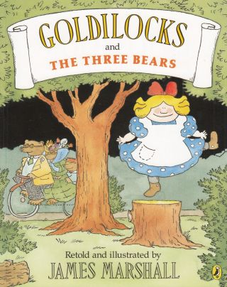 Goldilocks and the Three Bears. James Marshall