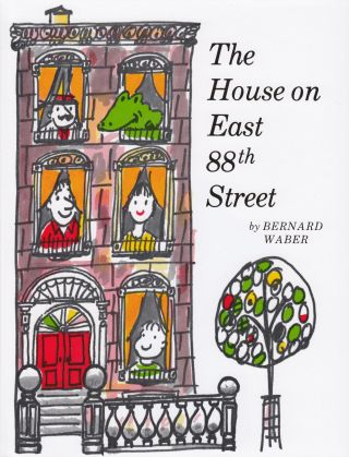 The House on East 88th Street. Bernard Waber