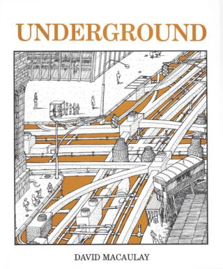 Underground. David Macaulay