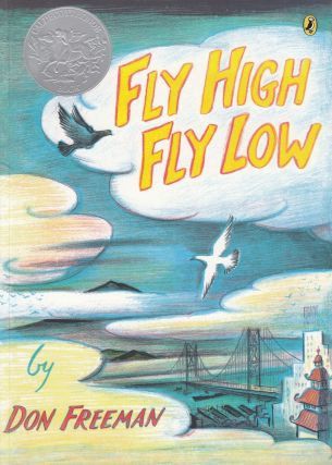 Fly High, Fly Low. Don Freeman