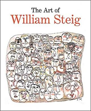 The Art of William Steig. Claudia J. Nahson