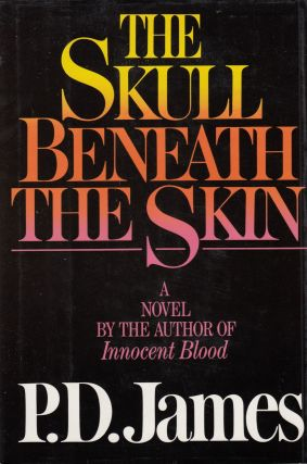 The Skull Beneath the Skin. P D. James