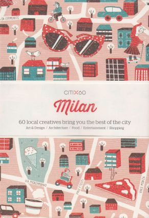 CITIx60: Milan (60 Local Creatives Show You the Best of the City). Victionary