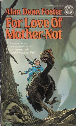 For Love of Mother-Not. Alan Dean Foster