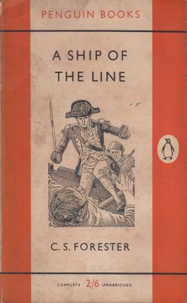 A Ship of the Line. C S. Forester