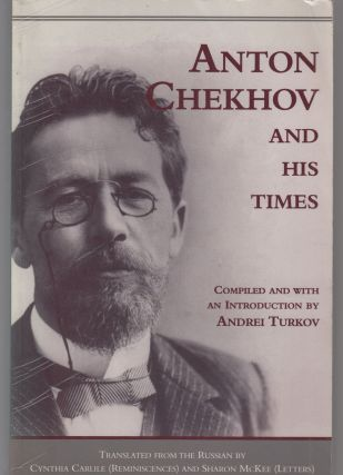 Anton Chekhov and His Times. Andrei Turkov