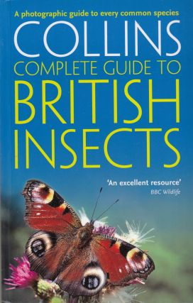 Collins Complete Guide to British Insects :A photographic guide to every common species. Michael...