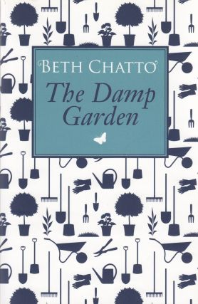 The Damp Garden. Beth Chatto
