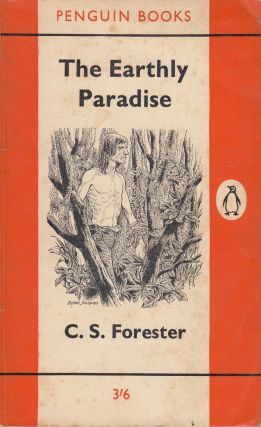 The Earthly Paradise. C S. Forester