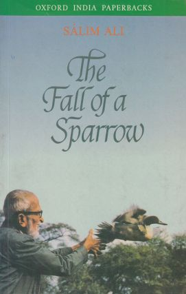 The Fall of a Sparrow. Salim Ali