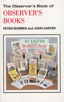 The Observer's Book of Observer's Books. John Carter Peter Marren