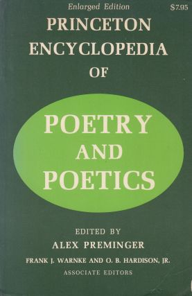 Princeton Encyclopedia of Poetry and Poetics. Alex Preminger