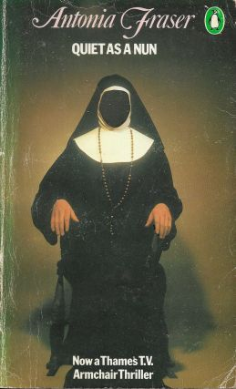 Quiet as a Nun. Antonia Fraser