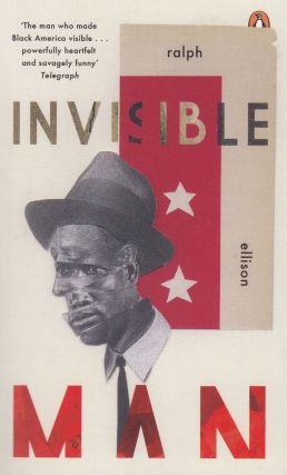 Invisible Man. Ralph Ellison