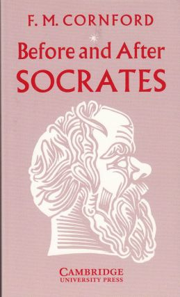 Before and After Socrates. F M. Cornford