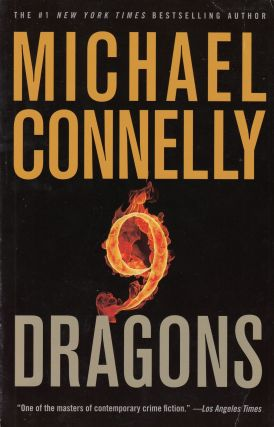 Nine Dragons. Michael Connelly